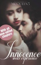 ✔Innocence weds Experience [1st Edition] by McQueen5