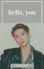 hello, you ─ jaehyun。 by jenouary