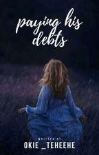Paying His Debts  by maham_nasir18