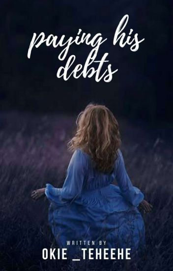 Paying His Debts