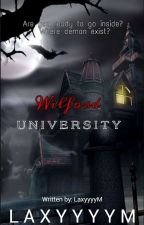 Wilford University [COMPLETED S1] by MJK_FAB
