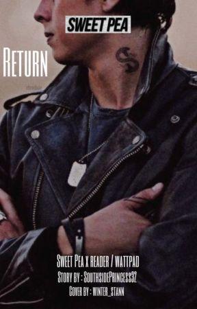 Return: Sweet Pea Imagine - Return Part 4 Sweet Pea X Reader - Wattpad