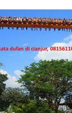 Paket wisata dufan cianjur terbaru, 08156110900/WA, paket liburan dufan cianjur by dufanmaniacianjur