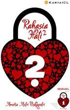 Rahasia Hati 2 by KaryaICL