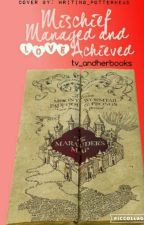Mischief Managed and Love Achieved *A Fred Weasley Love Story* by tv_andherbooks