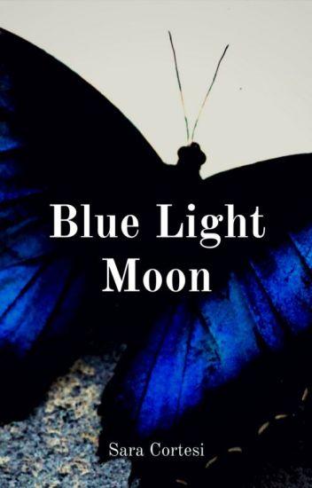 Blue Light Moon