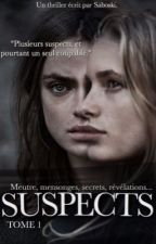 Suspects. [TOME 1] [TERMINÉ] by Saboski