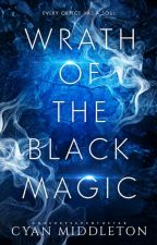 Wrath Of The Black Magic by CJ_Middleton