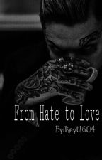 От ненависти до любви by Keyt1604