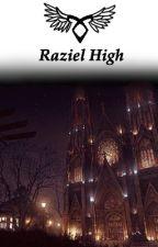 Raziel High (A Shadowhunters FanFic) by UnicornReader131
