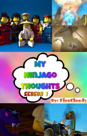My Ninjago Thoughts [Season 1]