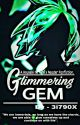Glimmering Gem [A Houseki no Kuni x Reader Fanfiction] by 3i790X