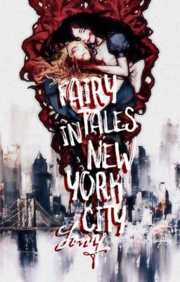 Đọc truyện [12 Zodiac]Fairy Tales In New York City