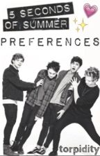 5 Seconds of Summer Preferences by torpidity