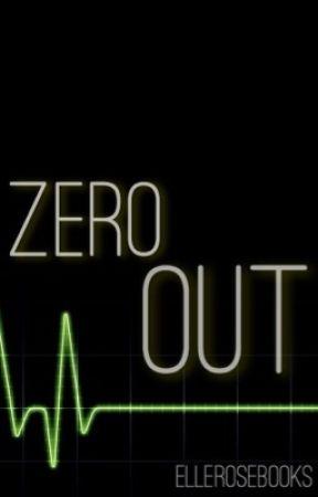 ZERO OUT by ElleRoseBooks