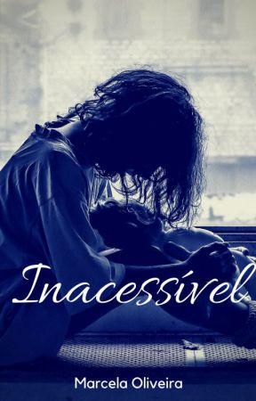 Inacessível by Ma-Oli