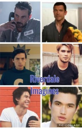 Riverdale Imagines ( Requests Closed) by TashaAmy1803