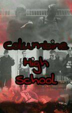 Columbine High School  by GamerX998