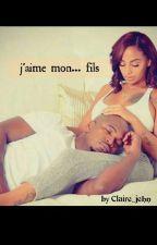 j'aime mon... fils by claire_Jehn