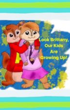 Alvin and the Chipmunks: Look Brittany, Our Kids Are Growing Up! by DanielJackson109