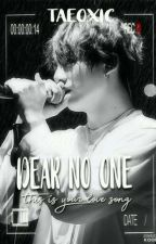Dear no one, this is your love song by Taeoxic
