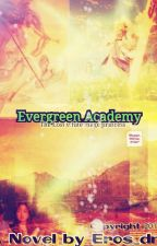 Evergreen Academy: The Lost White Mage Princess by Eros_DM