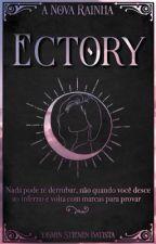 Ectory - A Nova Rainha by YaayS0022