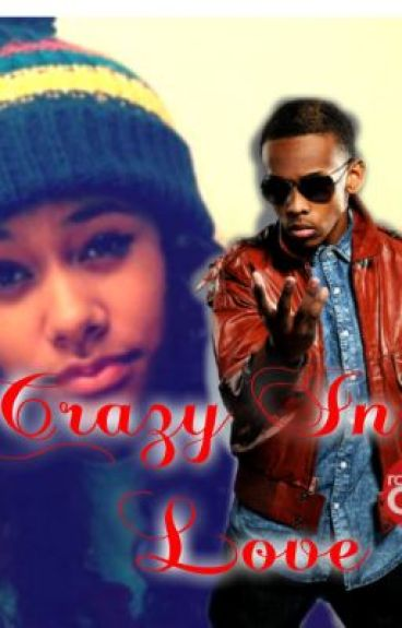 Crazy in Love - A Prodigy Love story