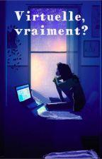 Virtuelle, vraiment? by Cl3mandarin3