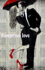 Dangerous love by MaliKedar