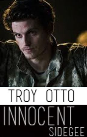 innocent // troy otto by sidegee