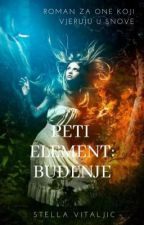 Peti Element: Buđenje by stellavitaljic