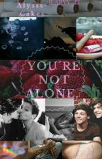 You're Not Alone by ilarry_12