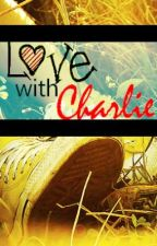 Love With Charlie by Demz5luv