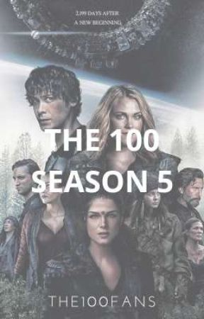 The 100 Season 5 by The100Fans