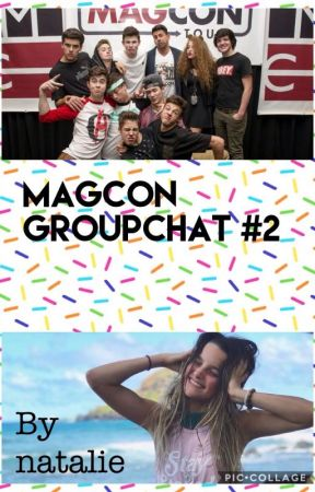 Magcon Groupchat #2 by flowergirl20013