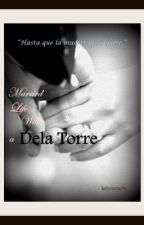 Married Life With A Dela Torre by ladyinscarlet