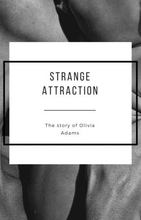 Strange Attraction (Raw) by thereallarvae