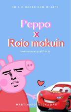 pepah x el raioh makuin || no c que hacer con mi laif by martinaPotatoKawaii