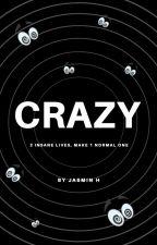 Crazy by jassinski2505