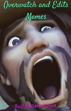 Overwatch Memes And Edits by VideoGamerCutie11