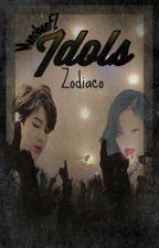 ☆ Idols▪Zodiaco ☆ by MaNoBaNFL