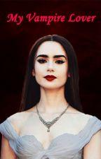 My Vampire Lover by STUD247