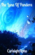 The Luna Of Pandora by CarleighAlpha