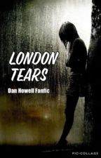 London Tears by suchabasicphangirl