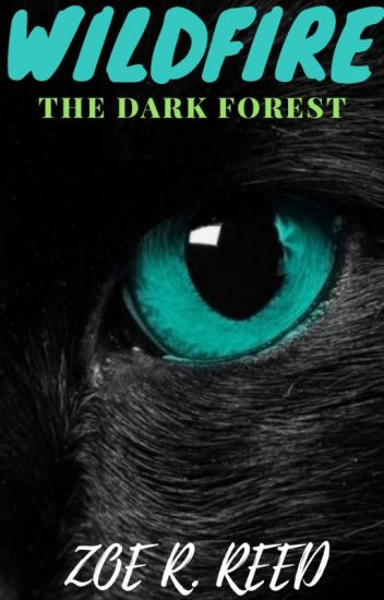 Wildfire~The Dark Forest (Book One)