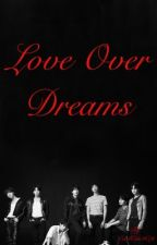 Love over Dreams  by coolcat5679