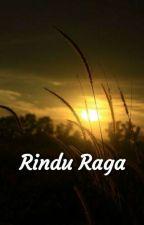 Rindu Raga by suprihatiika21