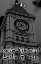GRANDES HIGH SCHOOL (LESLIE & SEAN) by DeWarMan