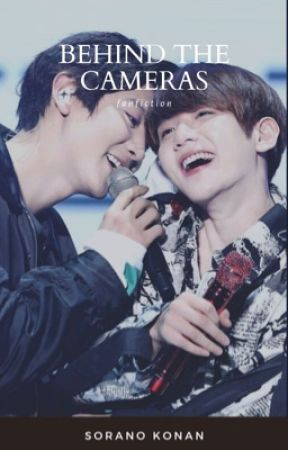ChanBaek: Behind The Cameras by unknownsaint